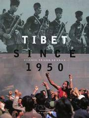 Tibet Since 1950 Silence, Prison or Exile