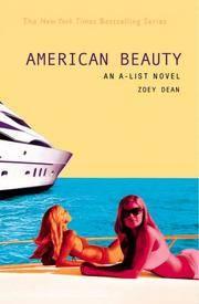 The A-List #7: American Beauty: An A-List Novel
