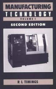 Manufacturing Technology Volume 1 : Second Edition