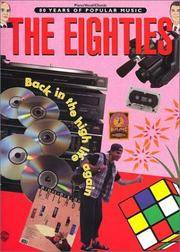 80 Years of Popular Music -- The Eighties: Piano/Vocal/Chords