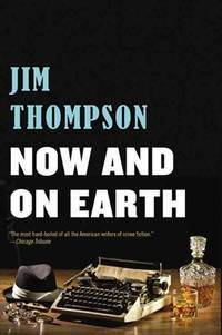 Now and on Earth (Mulholland Classic)