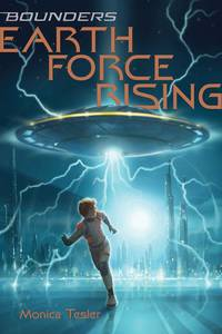 Earth Force Rising  (Bounders #1)