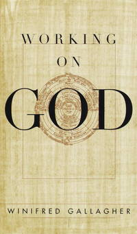 Working on God by  Winifred Gallagher - Hardcover - 1999-03-02 - from Books Revisited (SKU: 93640)