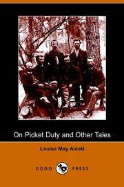 image of On Picket Duty, and Other Tales (Dodo Press)