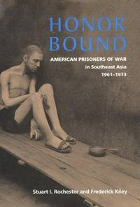 Honor Bound : American Prisoners of War in Southeast Asia 1961-1973