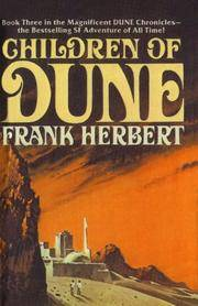 image of Children Of Dune (Turtleback School_Library Binding Edition) (Dune Chronicles) (Dune Chronicles, Book 3)