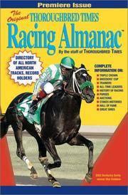 The Original Thoroughbred Times Racing Almanac - 2003 Edition
