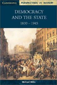 Democracy and the State: 1830-1945