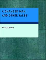A Changed Man and Other Tales by Thomas Hardy - Paperback - 2007-08-29 - from Ergodebooks (SKU: DADAX1434650944)