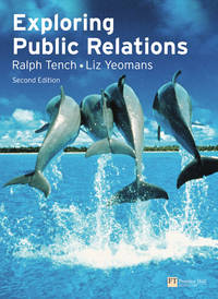 Exploring Public Relations (2nd Edition)
