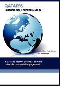 Qatar's business environment. (Global market briefings)