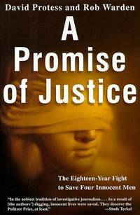 A Promise of Justice: The Eighteen-Year Fight to Save Four Innocent Men