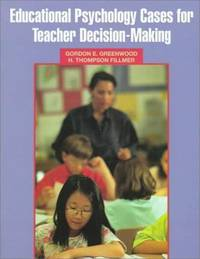 Educational Psychology Cases for Teacher Decision-Making
