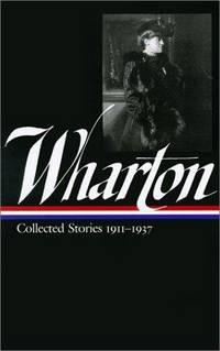 Edith Wharton: Vol.2 Collected Stories 1911-1937