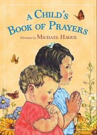 A Child\'s Book Of Prayers