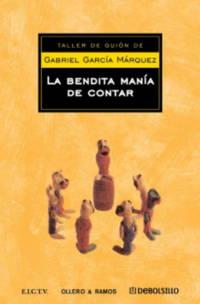 image of Bendita manía de contar cuentos (Taller De Guion De  Vol 50) (Spanish Edition)