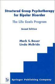 Structured Group Psychotherapy for Bipolar Disorder: The Life Goals Program, Second Edition by  Linda  Mark S.; McBride MSN - Hardcover - 2003-02-12 - from ByrdHouse Books (SKU: 150716015)