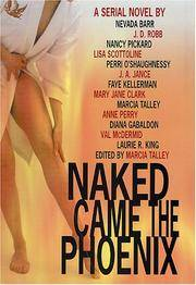 Naked Came the Phoenix: A Serial Novel by  Diana Gabaldon  J.A. Jance - Hardcover - from Discover Books (SKU: 3294453687)