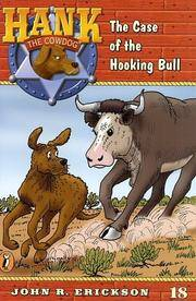 The Case of the Hooking Bull (Hank the Cowdog, No. 18)