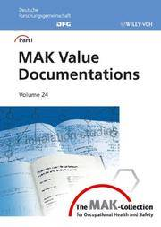 The MAK-collection for occupational health and safety, part 1: MAK value documentations; v.24.