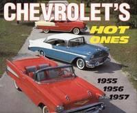 Chevrolet's Hot Ones: 1955, 1956, 1957
