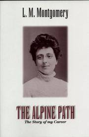 The Alpine Path: The Story of My Career