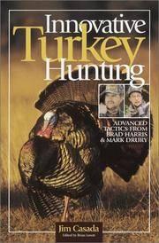Innovative Turkey Hunting: Advanced Tactics from Brad Harris & Mark Drury