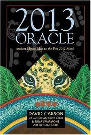 2013 Oracle Ancient Keys to the 2012 Awakening