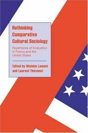 Rethinking Comparative Cultural Sociology: Repertoires of Evaluation in France and the United...