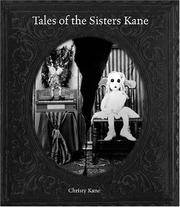 TALES OF THE SISTERS KANE: Book 1