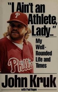 I Ain't an Athlete, Lady...