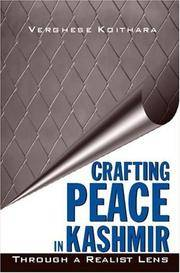 Crafting Peace In Kashmir: Through A Realist Lens
