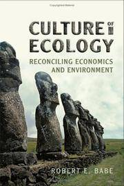 CULTURE OF ECOLOGY Reconciling Economics and Environment