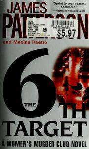 6TH TARGET by PATTERSON JAMES - from BookVistas and Biblio.com