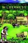 The Taming of the Wilderness: Indiana's Transition from Indian Hunting Grounds to Hoosier...