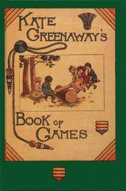 Kate Greenaway's Book of Games