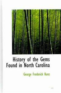 History Of the Gems Found In North Carolina