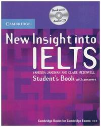 New Insight into IELTS Student's Book Pack by  Clare  Vanessa; McDowell - Paperback - 2008-06-08 - from BooksEntirely and Biblio.com