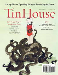 Tin House 32 Volume 8 Number 4: Hot and Bothered
