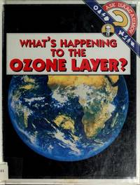 What's Happening to the Ozone Layer? (Ask Isaac Asimov)