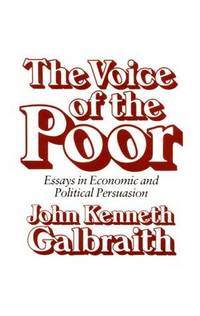 The Voice of the Poor:  Essays in Economic and Political Persuasion.