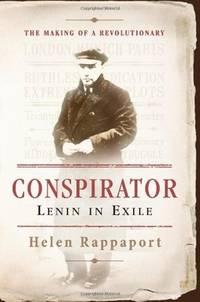 Conspirator  Lenin in Exile