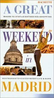 A Great Weekend in Madrid (Great Weekend Series)