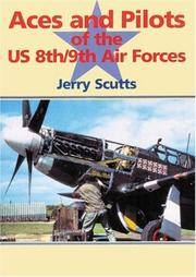 Aces and Pilots of the US 8th and 9th Air Forces