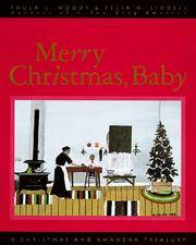 Merry Christmas, Baby  A Christmas and Kwanzaa Treasury