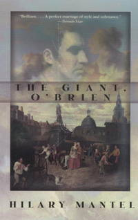 The Giant O'Brien by Hilary Mantel - 1999
