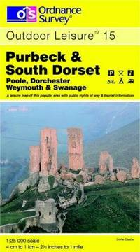Purbeck and South Dorset (Outdoor Leisure Maps) by Ordnance Survey - Revised edition - 08/01/1999 - from Greener Books Ltd and Biblio.com