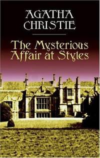 image of The Mysterious Affair at Styles (Dover Mystery Classics)