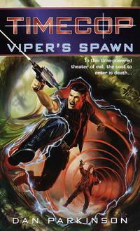 Timecop: Viper's Spawn: (#1)