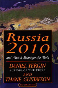 RUSSIA, 2010 : And What it Means for the World